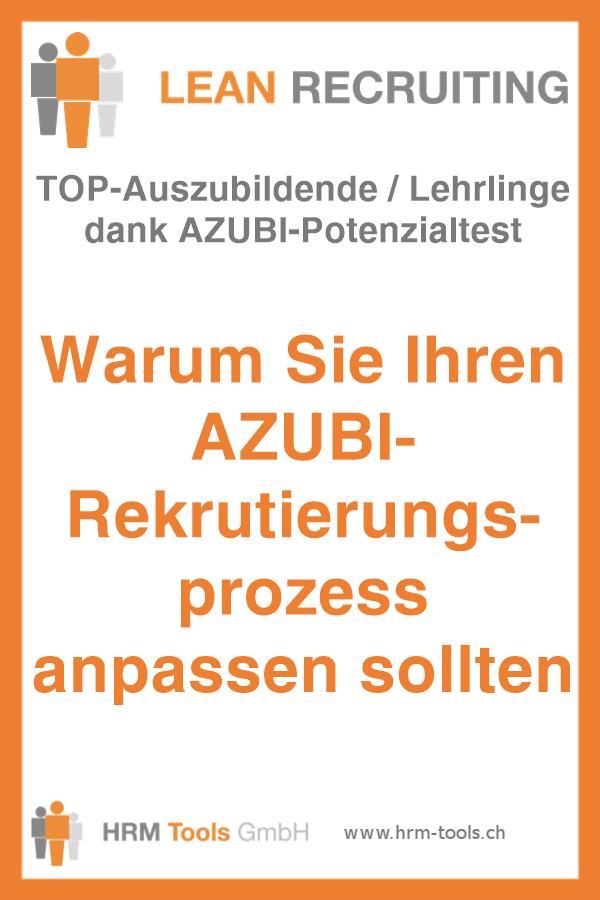 TOP-Auszubildende / Lehrlinge dank AZUBI-Potenzialtest - lean recruiting
