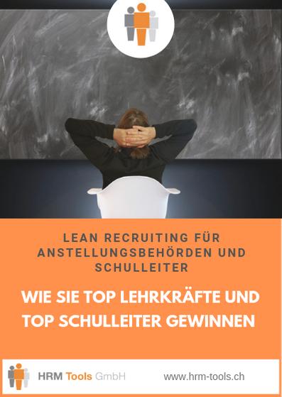 Wie Sie als Anstellungsbehörde oder Schulleiter bessere Lehrkraefte gewinnen - lean recruiting.
